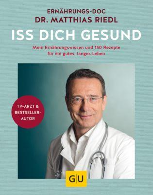 GU Einzeltitel Gesunde Ernährung: Iss dich gesund, Matthias Riedl