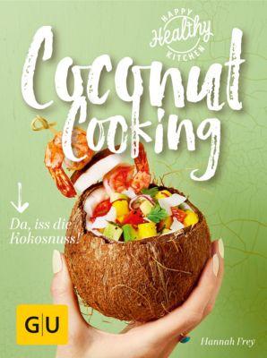 GU Happy healthy kitchen: Coconut Cooking, Hannah Frey