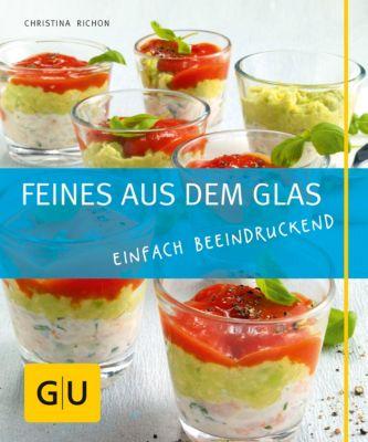 GU Just cooking: Feines aus dem Glas, Christina Richon