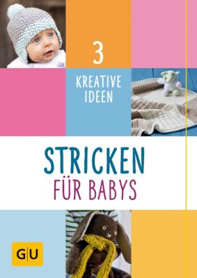 GU Kreativ Spezial: Stricken für Babys, Jessica Bewernick