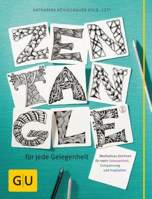 GU Kreativ Spezial: Zentangle® für jede Gelegenheit, Katharina Königsbauer-Kolb
