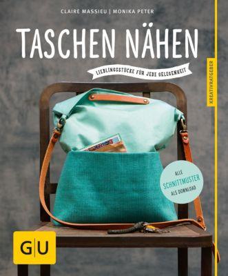 GU Kreativratgeber: Taschen nähen, Claire Massieu, Monika Peter