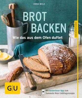 GU KüchenRatgeber: Brot backen, Anna Walz