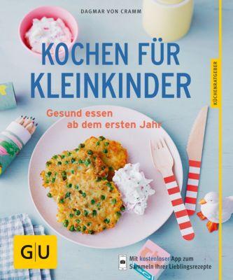 GU KüchenRatgeber: Kochen für Kleinkinder, Dagmar von Cramm