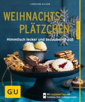 GU KüchenRatgeber: Weihnachtsplätzchen, Christina Richon
