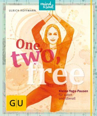 GU Mind & Soul Einzeltitel: One, two, free, Ulrich Hoffmann