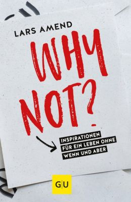 GU Mind & Soul Einzeltitel: Why not?, Lars Amend