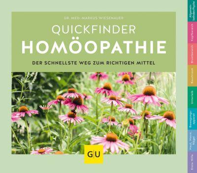 GU Quickfinder Körper, Geist & Seele: Quickfinder Homöopathie, Markus Wiesenauer