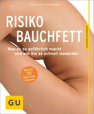 GU Ratgeber Gesundheit: Risiko Bauchfett, Nicole Schaenzler