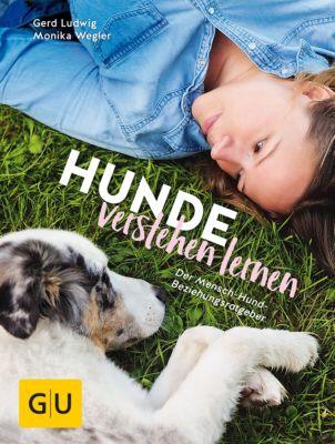GU Tier Spezial: Hunde verstehen lernen, Gerd Ludwig, Monika Wegler