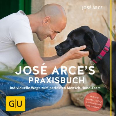 GU Tier Spezial: José Arce's Praxisbuch, José Arce