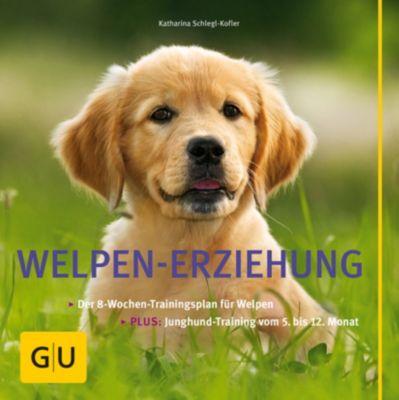GU Tier Spezial: Welpen-Erziehung, Katharina Schlegl-Kofler