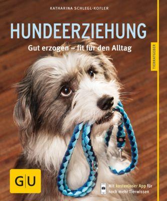 GU Tierratgeber: Hundeerziehung, Katharina Schlegl-Kofler