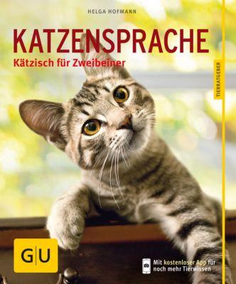 GU Tierratgeber: Katzensprache, Helga Hofmann