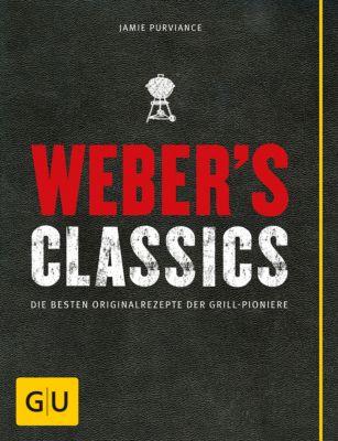 GU Weber's Grillen: Weber's Classics, Jamie Purviance