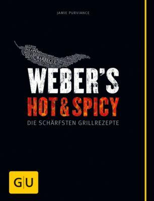 GU Weber's Grillen: Weber's Hot & Spicy, Jamie Purviance