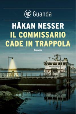 Guanda Noir: Il commissario cade in trappola, Håkan Nesser