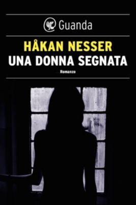 Guanda Noir: Una donna segnata, Håkan Nesser