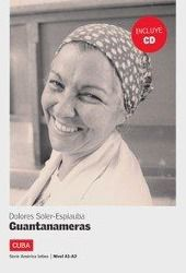 Guantanameras, m. Audio-CD, Dolores Soler-Espiauba