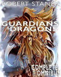 Guardians & Dragons, Robert Stanek
