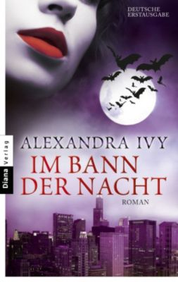 Guardians of Eternity Band 4: Im Bann der Nacht, Alexandra Ivy