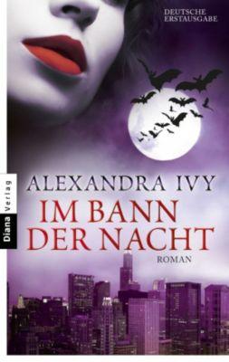 Guardians of Eternity Band 4: Im Bann der Nacht, Alexandra Ivy
