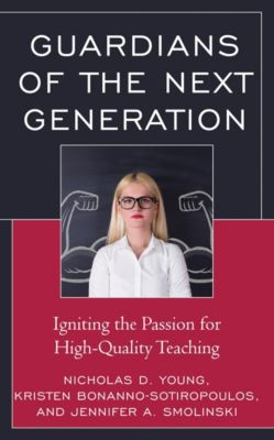 Guardians of the Next Generation, Nicholas D. Young, Kristen Bonanno-Sotiropoulos, Jennifer A. Smolinski