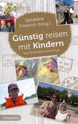 Günstig reisen mit Kindern, Geraldine Friedrich
