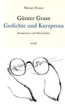 Günter Grass - Gedichte und Kurzprosa, Werner Frizen