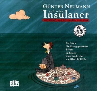 Günter Neumann und seine Insulaner, 8 Audio-CDs + Buch, Günter Neumann