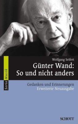 Günter Wand, So und nicht anders, Wolfgang Seifert
