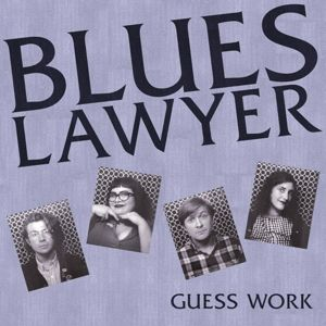 Guess Work, Blues Lawyer