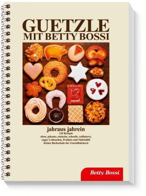 Guetzle mit Betty Bossi, Betty Bossi