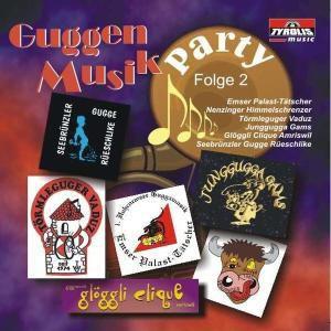 Guggenmusik Party - Folge 2, Diverse Interpreten