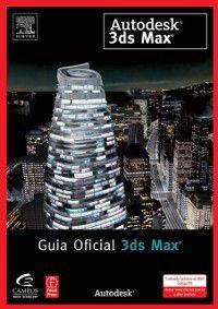 Guia Oficial 3ds Max, Autodesk