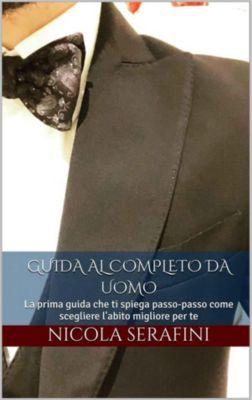 Guida al completo da uomo, Nicola Serafini
