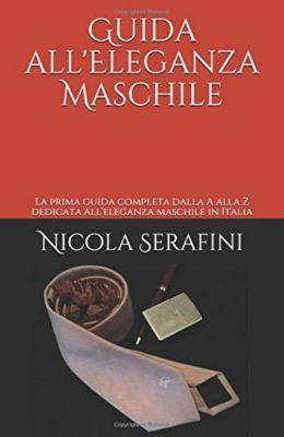 Guida all'Eleganza Maschile, Nicola Serafini