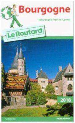 Guide du Routard Bourgogne 2018, Philippe Gloaguen