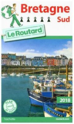 Guide du Routard Bretagne Sud 2018
