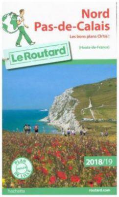Guide du Routard Nord Pas-de-Calais 2018/19