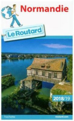 Guide du Routard Normandie 2018/2019