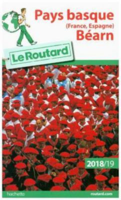 Guide du Routard Pays Basque (France, Espagne), Bearn 2018/19