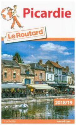 Guide du Routard Picardie 2018/2019