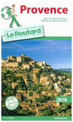 Guide du Routard Provence 2018