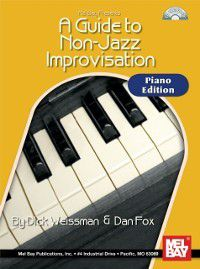 Guide To Non-Jazz Improvisation, Dick Weissman