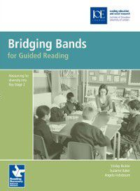 Guided Reading: Bridging Bands for Guided Reading, Angela Hobsbaum, Shirley Bickler, Suzanne Baker