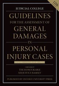 Guidelines for the Assessment of General Damages in Personal Injury Cases, Judicial College Judicial College