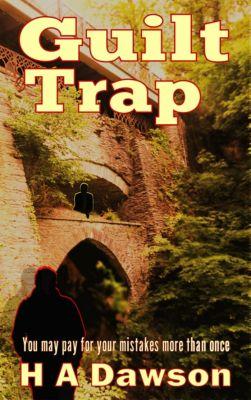 Guilt Trap, H.A Dawson