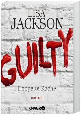 Guilty - Doppelte Rache, Lisa Jackson