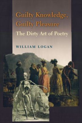 Guilty Knowledge, Guilty Pleasure, William Logan